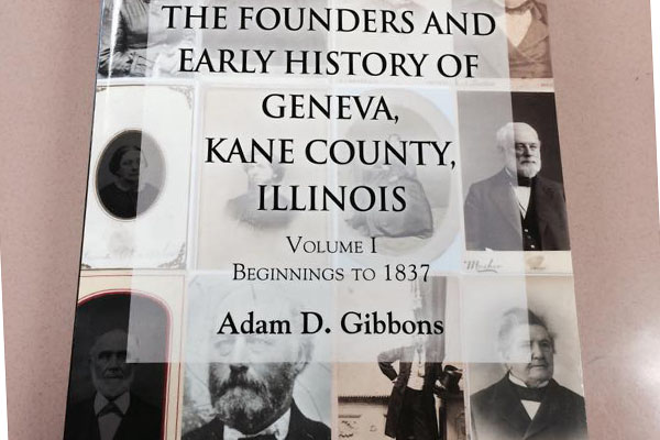 Volume 1 of The Founders and Early History of Geneva, Kane County, Illinois in print. The book covers first settlers to Geneva until 1837.