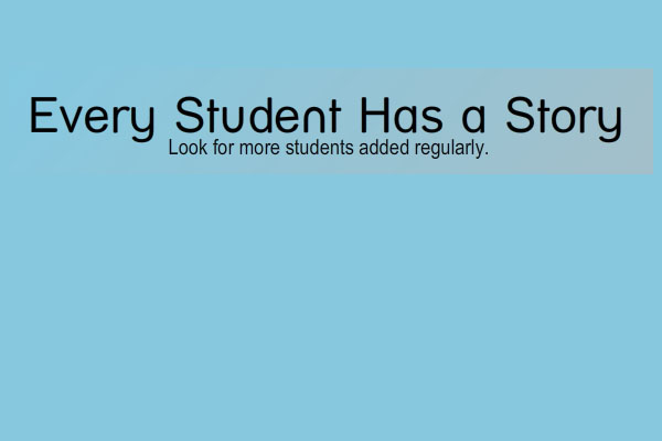 Every Student Has a Story