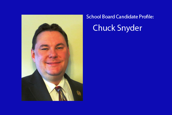 Chuck Snyder is one of six candidates vying for three school board positions.  The election will be held in April.