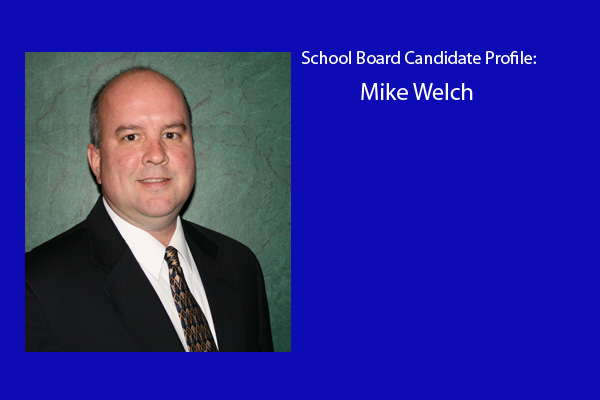 Mike Welch is one of six candidates running for three positions on the RBHS school board.  Elections will be held in April.  Welch is currently serving as a member of the board.