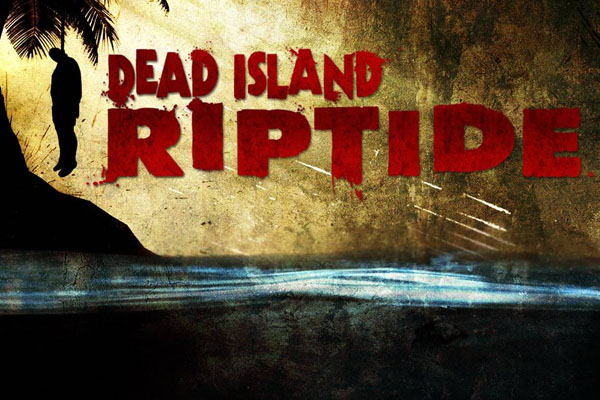 Dead Island: Riptide just a revived version of the first game