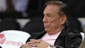 Donald Sterling, owner of the Los Angeles Clippers has gotten