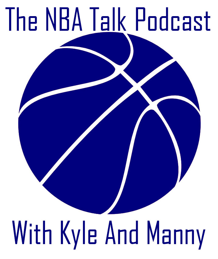 NBA Talk Podcast Episode 1: All NBA Teams and Regular Season Awards Debate and NBA Finals Predictions
